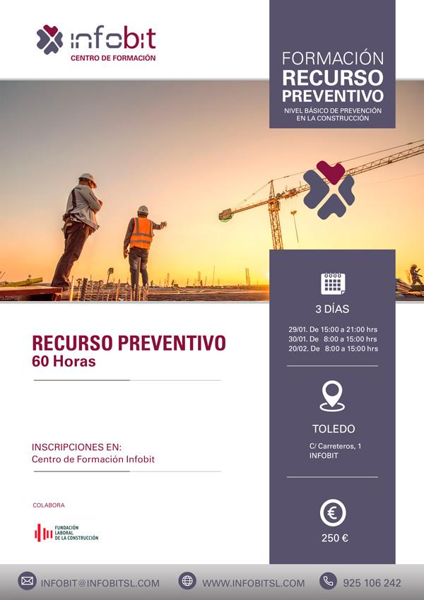 Recurso Preventivo. Nivel Básico De Prevención En La Construcción. 60 Horas. Toledo